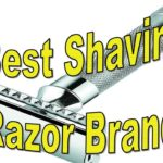 Best Shaving Razor Brands